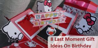 Last Moment Gift Ideas On Birthday